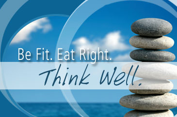Be Fit. Eat Right. Think Well.